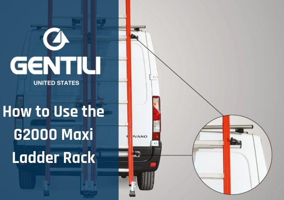 How to Use the G2000 Maxi Vehicle Ladder Rack